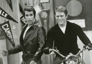 I should have just said Fonzi. He was cooler than Richie anyway.